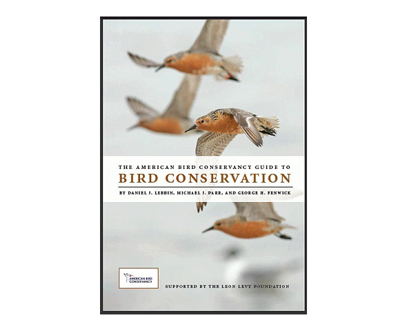 Book Cover: The American Bird Conservancy Guide to Bird Conservation